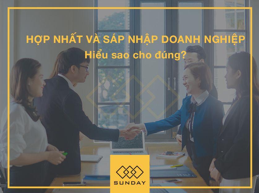 hop-nhat-va-sap-nhap-doanh-nghiep-hieu-nhu-the-nao-cho-dung-3